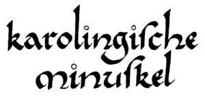 Karolingische Minuskel-Schrift